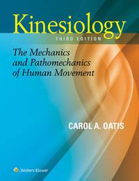 KINESIOLOGY:THE MECHANICS AND PATHOMECHANICS OF HUMAN MOVEMENT 3ED