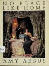 No Place Like Home. by  Amy Arbus - Paperback - 1986 - from Bucks County Bookshop  IOBA and Biblio.com