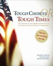 Tough Choices or Tough Times: The Report of the New Commission on the Skills of the American...