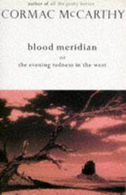 image of Blood Meridian : Or, the Evening Redness in the West (Picador Books)
