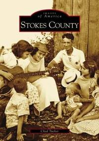 Stokes County (Images of America)