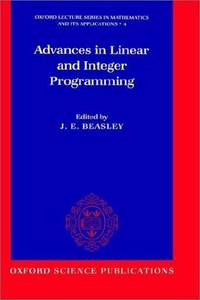 Advances in Linear and Integer Programming