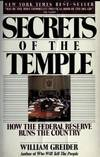 image of Secrets of the Temple: How the Federal Reserve Runs the Country