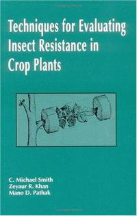 Techniques for Evaluating Insect Resistance in Crop Plants