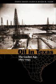 OIL IN TEXAS. THE GUSHER AGE, 1895-1945.