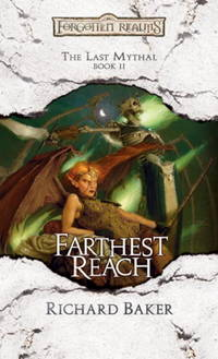 Forgotten Realms, Farthest Reach: The Last Mythal, Book II