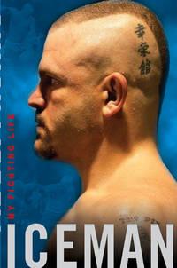 Iceman: My Fighting Life