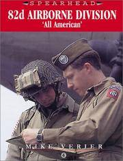 """82nd Airborne Division: """"All American"""". [hardcover - Spearhead Series #4]."""