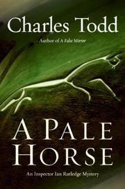 A Pale Horse: An Inspector Ian Rutledge Mystery.