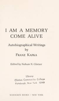 I Am a Memory Come Alive : Autobiographical Writings