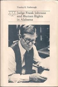 Judge Frank Johnson and Human Rights in Alabama