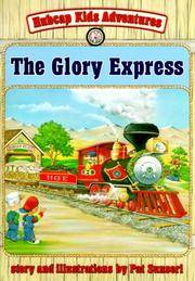 The Glory Express (Hubcap Kids Adventures Series)