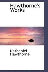 Hawthorne's Works
