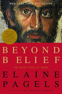 Beyond Belief. The Secret Gospel of Thomas