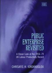 Public Enterprise Revisited A Closer Look At the 1954-79 Uk Labour  Productivity Record