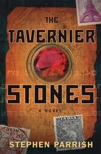 The Tavernier Stones: A Novel