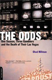 The Odds: One Season, Three Gamblers, and the Death of Their Las Vegas [Paperback] Millman, Chad