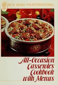 Beta Sigma Phi International All Occasion Casseroles Cookbook with Menus