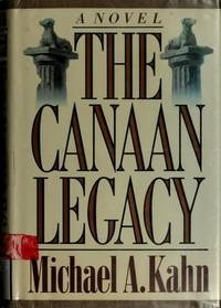 The Canaan Legacy Kahn, Michael A
