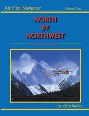 North By Northwest: An Aviation History