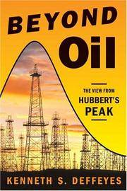 Beyond Oil: The View from Hubbert's Peak.