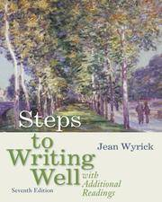 Steps to Writing  Well with Additional Readings, Seventh Edition