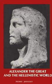 Alexander the Great and the Hellenistic World:  Macedonian Imperialism and the Hellenization of the East.