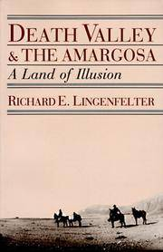 Death Valley and the Amargosa: A Land of Illusion