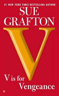 V is for Vengeance: A Kinsey Millhone Novel Grafton, Sue