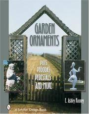 Garden Ornaments: Pots, Pergolas, Pedestals, and More (Schiffer Design Books)