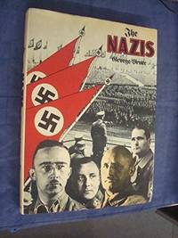 The Nazis by  George Bruce - Hardcover - 1974 - from Becker's Books (SKU: 118904)