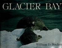 Glacier Bay [Jan 01, 1975] Boehm, William D