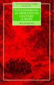 Nationmaking in Nineteenth Century Europe ~ The National Unification of Italy and Germany 1815 -...