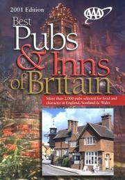 Best Pubs and Inns of Britain: More Than 2000 Pubs Selected for Food and Character In England, Scotland & Wales. 2001 Edition