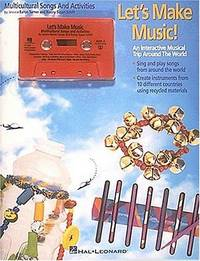 Let's Make Music (Collection): An Interactive Musical Trip Around the World by Jessica Baron Turner - Paperback - 1995-03-01 - from Ergodebooks (SKU: SONG0793540569)