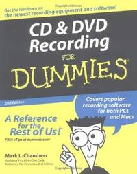 CD and DVD Recording For Dummies