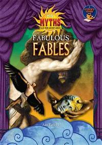 Fabulous Fables (Mini Myths: Tales from Ancient Greece)