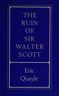 The Ruin Of Sir Walter Scott