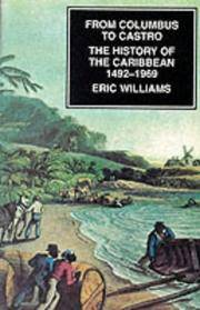 From Columbus to Castro: History of the Caribbean, 1492-1969