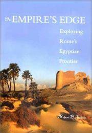At Empire's Edge  Exploring Rome's Egyptian Frontier