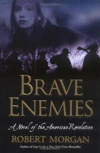 image of Brave Enemies:  A Novel of the American Revolution