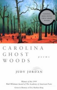 image of Carolina Ghost Woods: Poems (Walt Whitman Award of the Academy of American Poets)