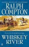 image of Whiskey River (Sundown Riders, Book 5) (Ralph Compton)