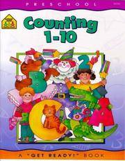 SCHOOL ZONE - Counting 1 to 10 Workbook, Preschool, Ages 3 to 5, Get Ready!?, Counting, Tracing,...