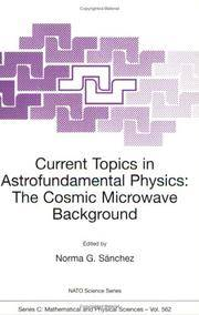 Current Topics in Astrofundamental Physics: The Cosmic Microwave Background: Proceedings of the...