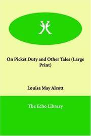 image of On Picket Duty and Other Tales (Large Print)