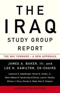 image of The Iraq Study Group Report: The Way Forward - A New Approach