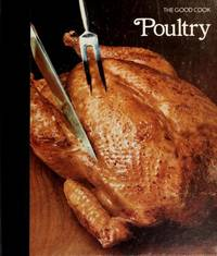 image of Poultry (The Good Cook Techniques & Recipes Series)
