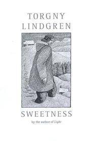 Sweetness by  Tom  Torgny; Geddes - Paperback - from Brats Bargain Books and Biblio.co.uk