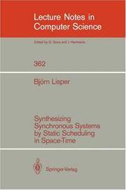 Synthesizing Synchronous Systems by Static Scheduling in Space-Time (Lecture Notes in Computer Science) by  Björn Lisper - Paperback - 1989-06-12 - from GuthrieBooks (SKU: DA1411451)